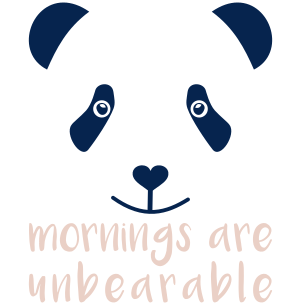 Mornings are Unbearable