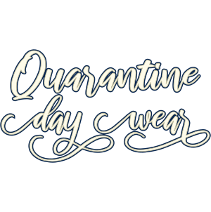 Quarantine Day Wear SVG Cut File