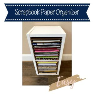 Scrapbook Paper Organizer